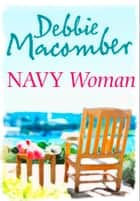 Navy Woman ebook by Debbie Macomber