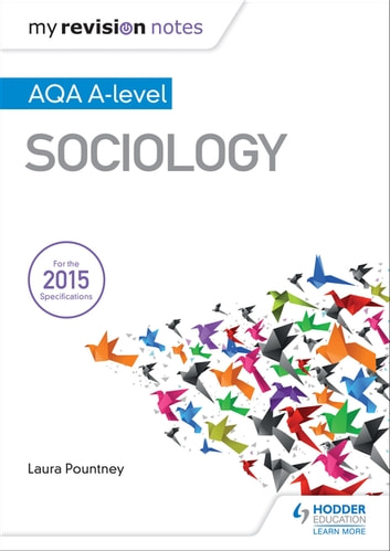 My Revision Notes: AQA A-level Sociology eBook by Laura Pountney