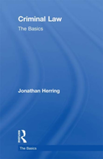 Criminal Law: The Basics ebook by Jonathan Herring