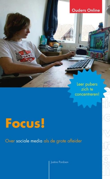Focus! ebook by Justine Pardoen