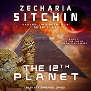 The 12th Planet audiobook by Zecharia Sitchin