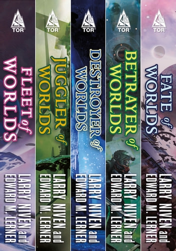The Complete Fleet of Worlds - A Ringworld Series: Fleet of Worlds, Juggler of Worlds, Destroyer of Worlds, Betrayer of Worlds, Fate of Worlds ebook by Larry Niven,Edward M. Lerner