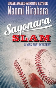 Sayonara Slam ebook by Naomi Hirahara
