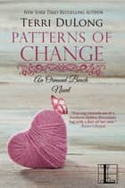 Patterns of Change ebook by Terri DuLong