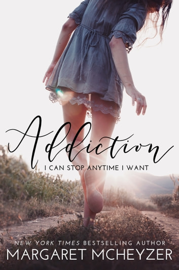 Addiction ebook by Margaret McHeyzer