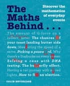 The Maths Behind... ebook by Colin Beveridge