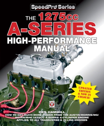 The 1275cc A-Series High Performance Manual ebook by Des Hammill
