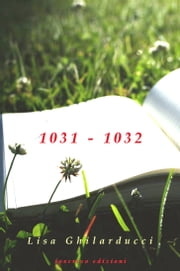 1031 - 1032 ebook by Lisa Ghilarducci