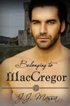 Belonging to MacGregor ebook by J.J. Massa