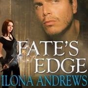 Fate's Edge audiobook by Ilona Andrews