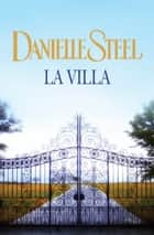 La Villa ebook by Danielle Steel