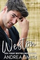 Weston ebook by Andrea Smith