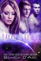 Davin's Quest ebook by Bianca D'Arc