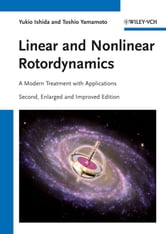 Linear and Nonlinear Rotordynamics - A Modern Treatment with Applications ebook by Yukio Ishida,Toshio Yamamoto