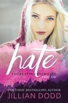 Hate Me ebook by Jillian Dodd