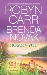 Home to You - Virgin River\When Lightning Strikes ebook by Robyn Carr,Brenda Novak