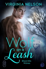 Wolf on a Leash ebook by Virginia Nelson