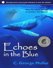 Echoes In the Blue ebook by C. George Muller