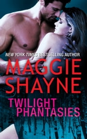 Twilight Phantasies ebook by Maggie Shayne