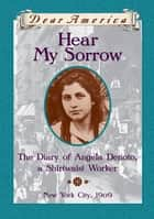 Dear America: Hear My Sorrow ebook by