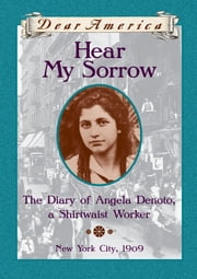 Dear America: Hear My Sorrow ebook by Deborah Hopkinson