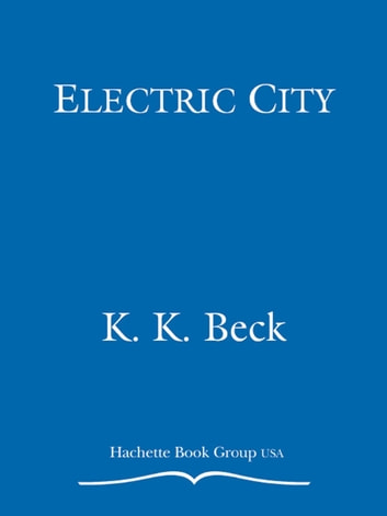 Electric City ebook by K. K. Beck