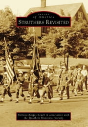 Struthers Revisited ebook by Patricia Ringos Beach,Struthers Historical Society