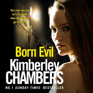 Born Evil audiobook by Kimberley Chambers