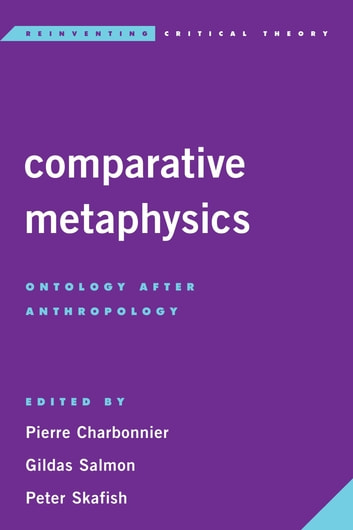 Comparative Metaphysics - Ontology After Anthropology ebook by