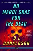 No Mardi Gras for The Dead ebook by D.J. Donaldson