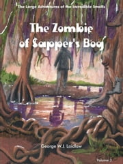 THE ZOMBIE OF SAPPER'S BOG ebook by Laidlaw, George, W.J.