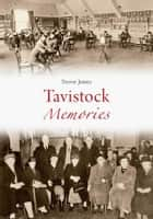 Tavistock Memories ebook by Trevor James