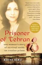 Prisoner of Tehran ebook by Marina Nemat