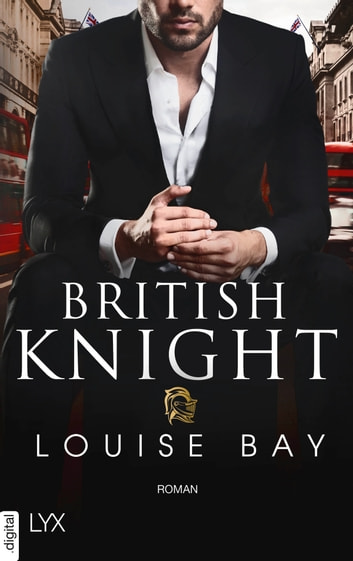 British Knight ebook by Louise Bay