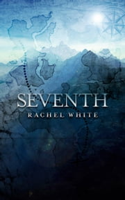 Seventh ebook by Rachel White