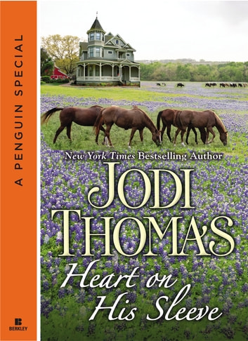 Heart on His Sleeve ebook by Jodi Thomas