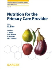Nutrition for the Primary Care Provider ebook by Bier, D.M.
