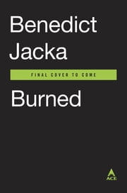 Burned - An Alex Verus Novel ebook by Benedict Jacka