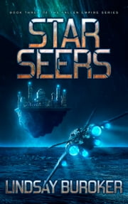 Starseers - An Epic Science Fiction Adventure Series ebook by Lindsay Buroker