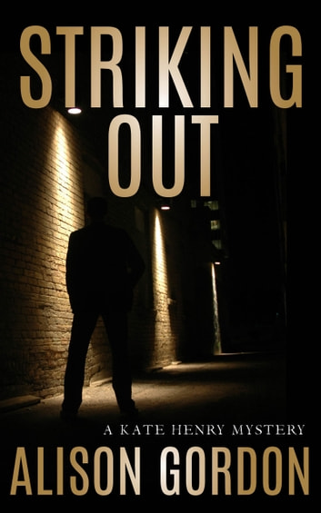 Striking Out - A Kate Henry Mystery ebook by Alison Gordon