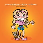 Hannah Banana's Book of Poems ebook by Hannah Nishat-Botero