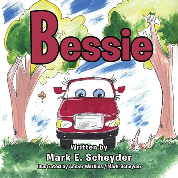 Bessie ebook by Mark E. Scheyder
