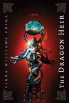 Dragon Heir ebook by Cinda Williams Chima