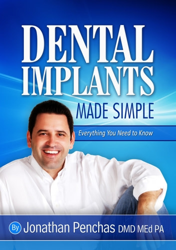 Dental Implants Made Simple ebook by Jonathan Penchas