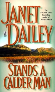 Stands A Calder Man ebook by Janet Dailey