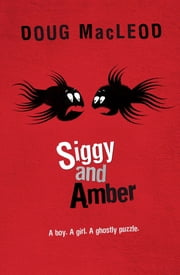 Siggy And Amber ebook by Doug MacLeod