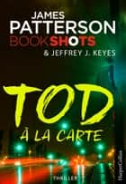 Tod à la carte ebook by James Patterson, Christopher Muth, Wanda Lemanczyk