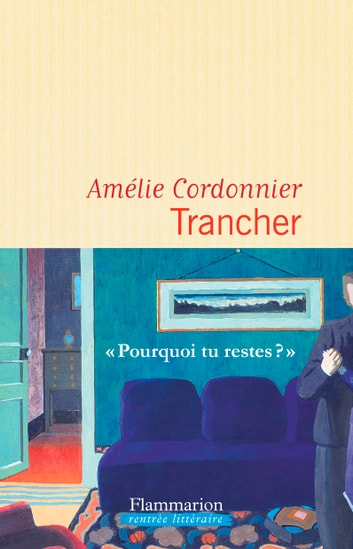 Trancher ebook by Amélie Cordonnier