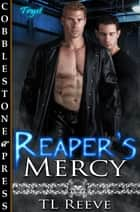 Reaper's Mercy ebook by TL Reeve