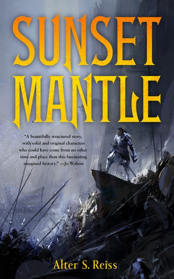 Sunset Mantle eBook by Alter S. Reiss